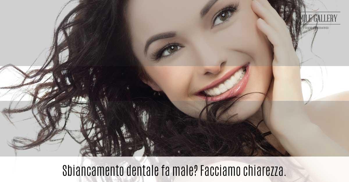 sbiancamento dentale fa male | Smile Gallery