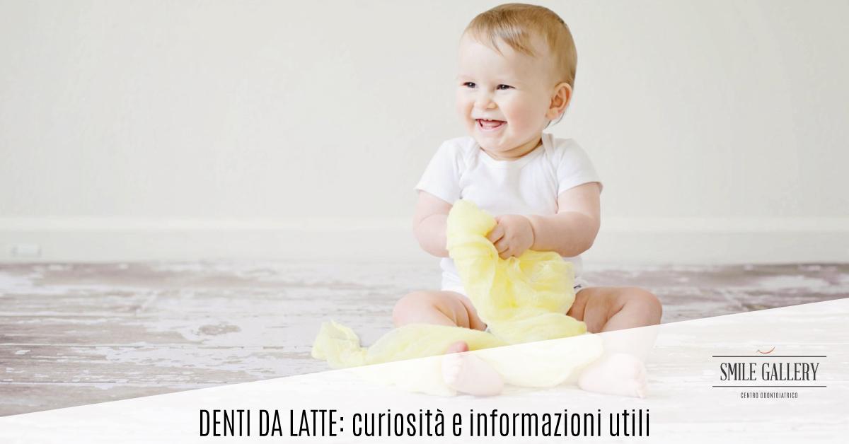 Denti da latte | Smile Gallery | Dentista a Verona